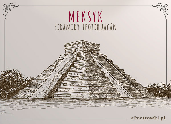 Piramidy Słońca w Meksyku